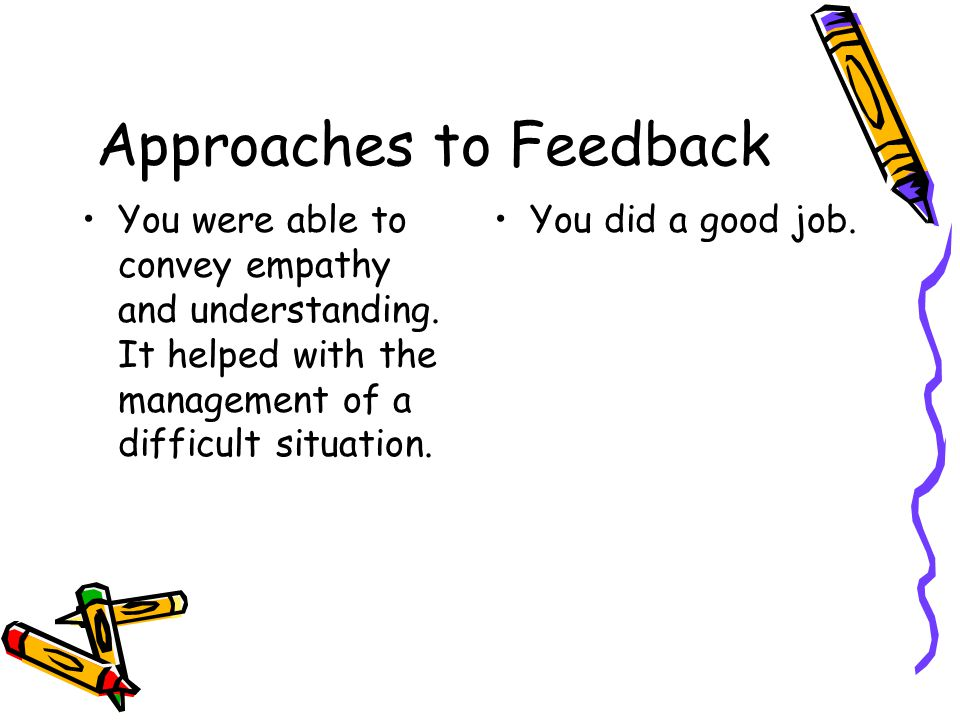 Approaches to Feedback