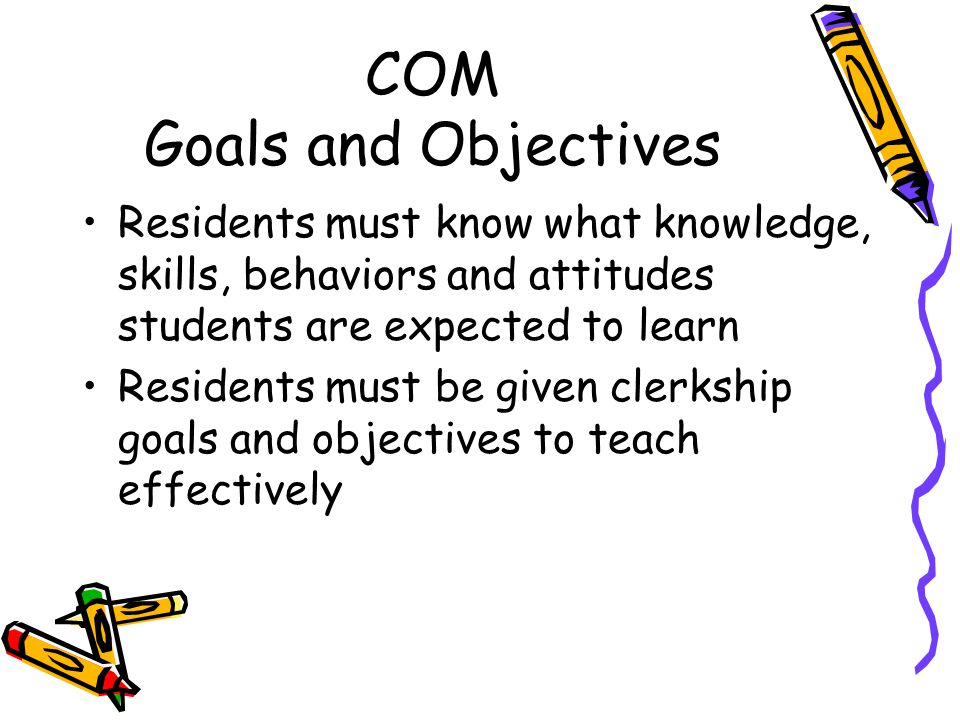 COM Goals and Objectives