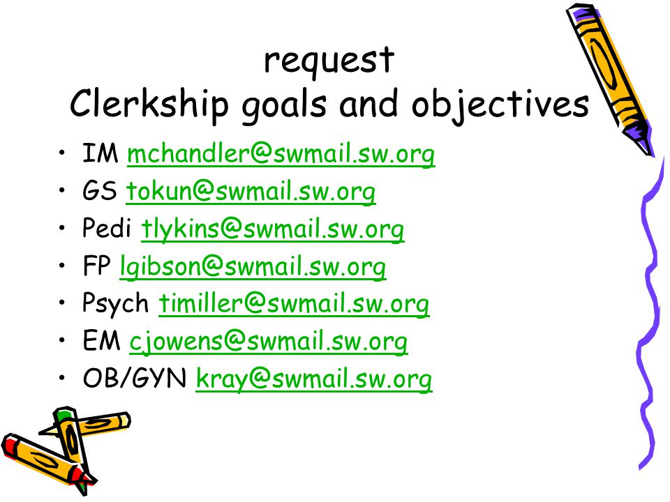 request Clerkship goals and objectives