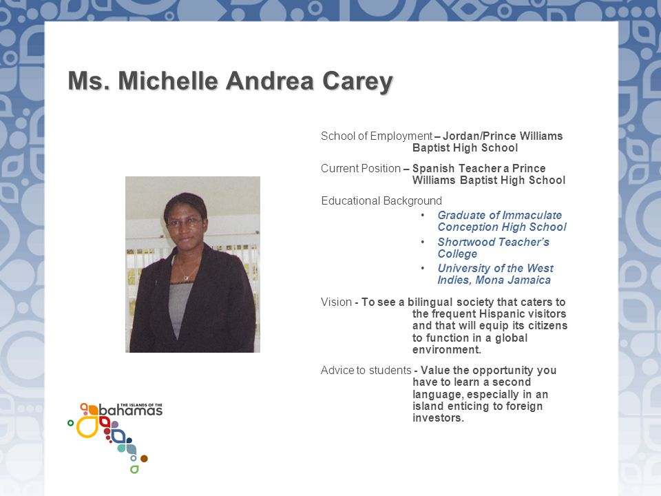 Ms. Michelle Andrea Carey