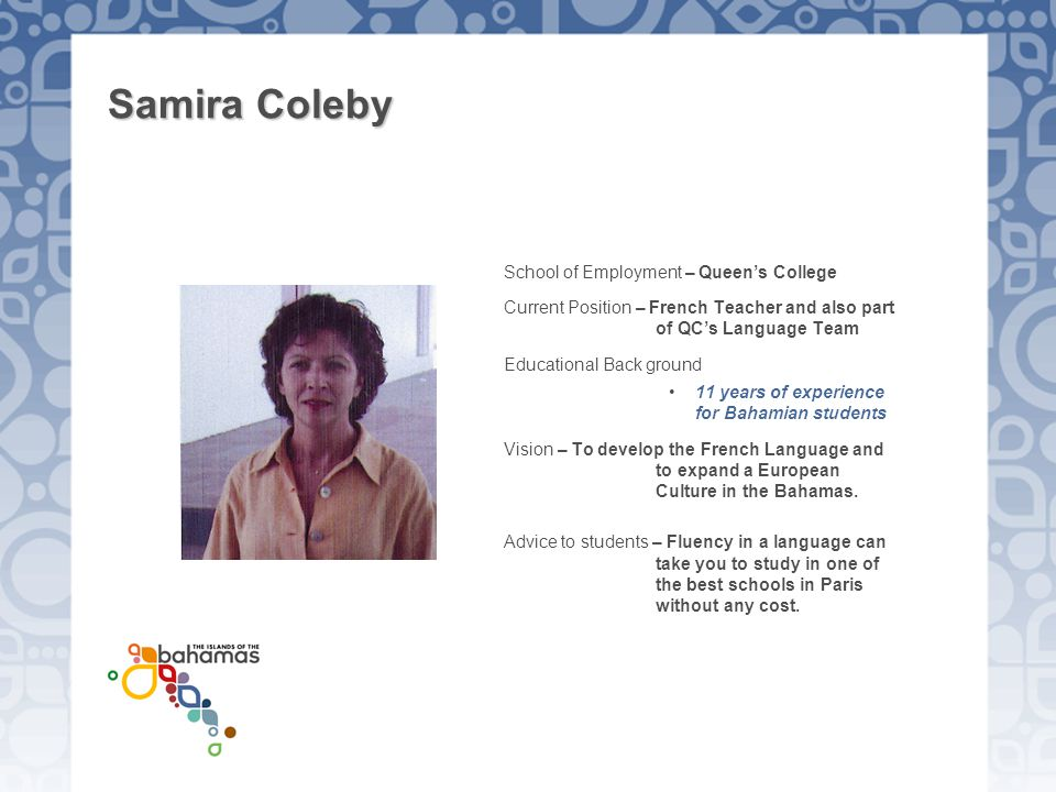 Samira Coleby School of Employment – Queen's College