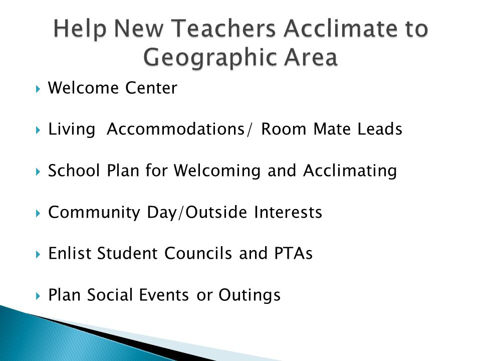 Help New Teachers Acclimate to Geographic Area