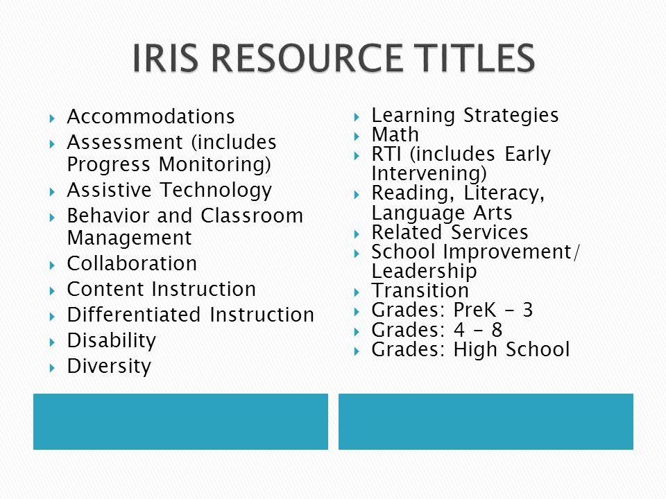 IRIS RESOURCE TITLES Accommodations