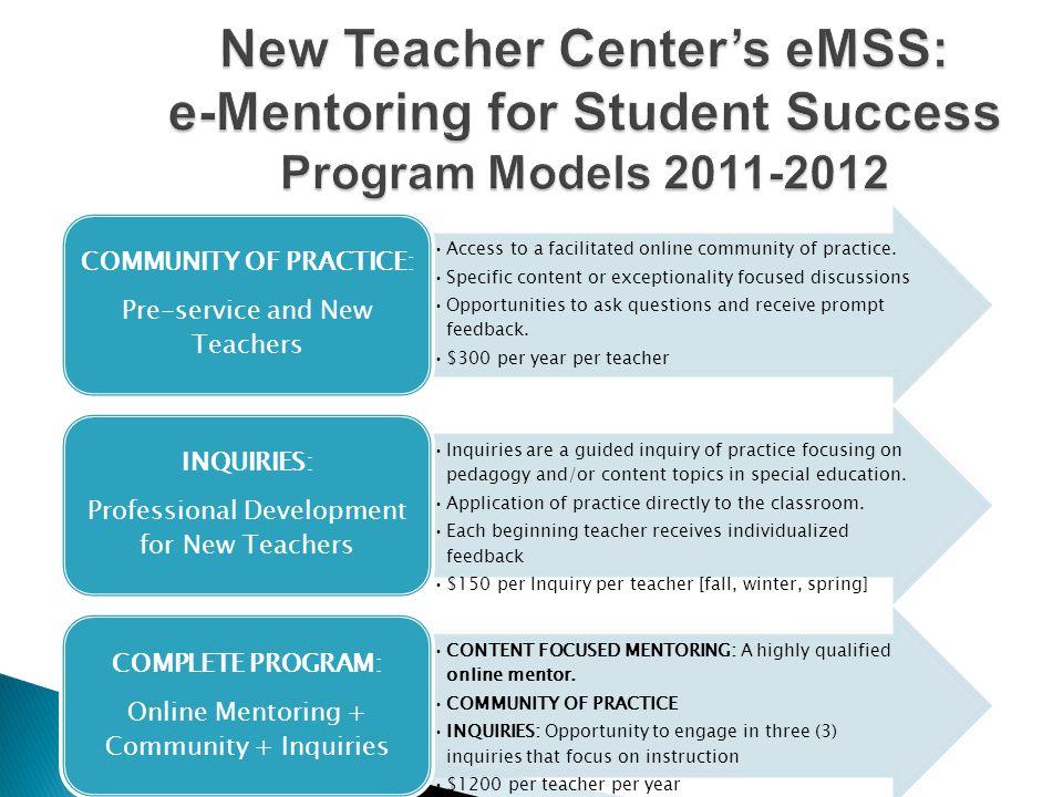 New Teacher Center's eMSS: e-Mentoring for Student Success Program Models 2011-2012