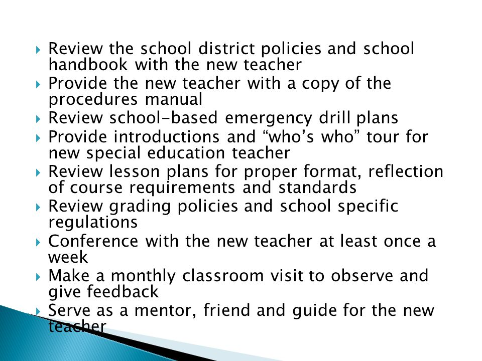 Review the school district policies and school handbook with the new teacher