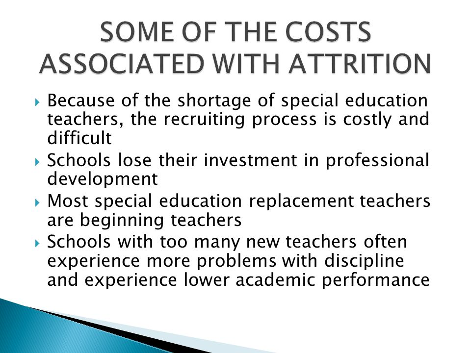 SOME OF THE COSTS ASSOCIATED WITH ATTRITION