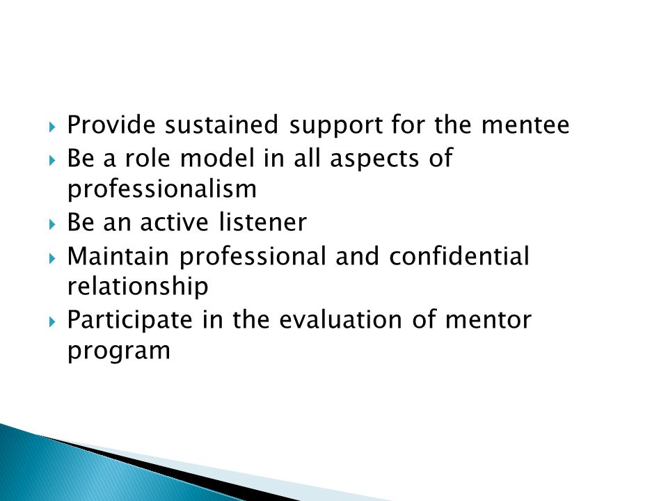 Provide sustained support for the mentee