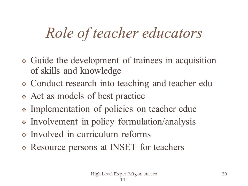 Role of teacher educators