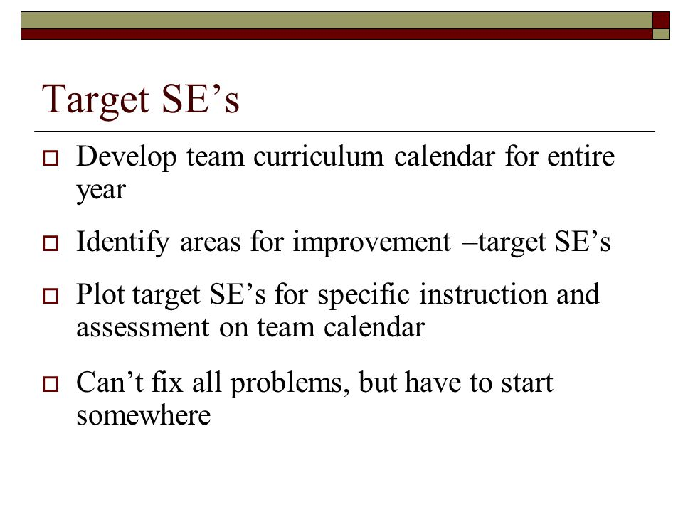 Target SE's Develop team curriculum calendar for entire year