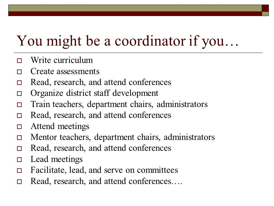 You might be a coordinator if you…