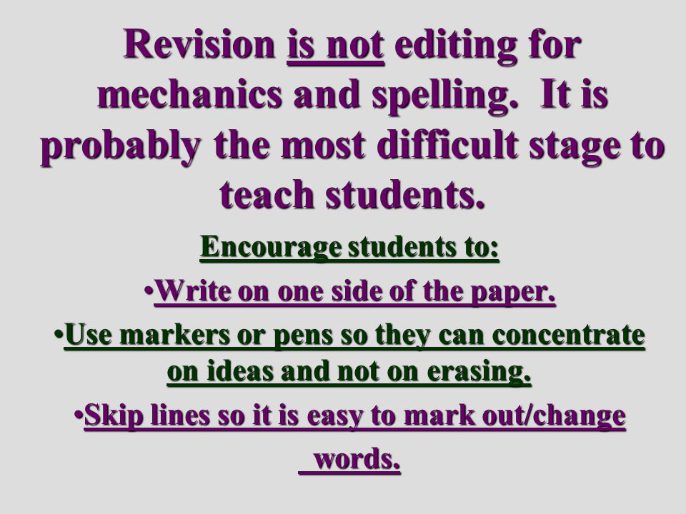 Revision is not editing for mechanics and spelling