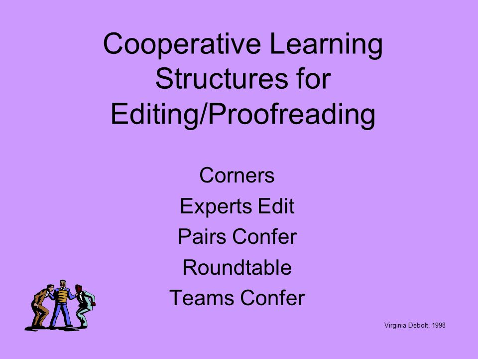 Cooperative Learning Structures for Editing/Proofreading