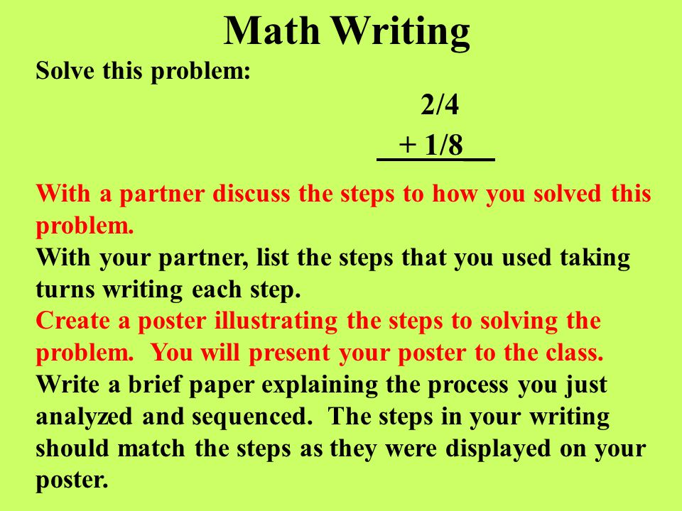 Math Writing + 1/8__ Solve this problem:
