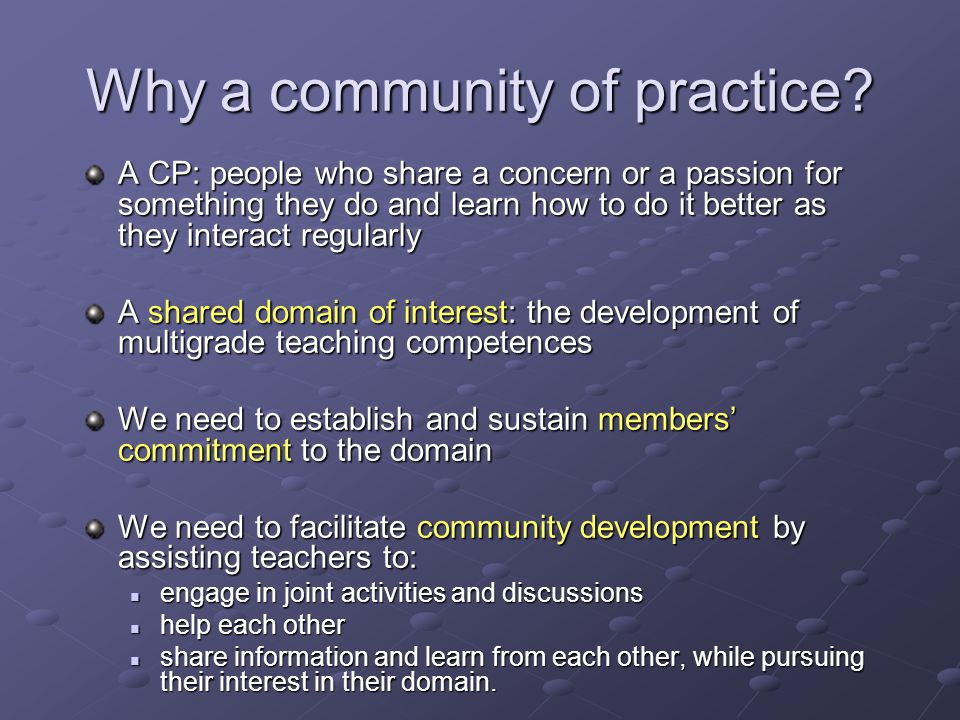 Why a community of practice