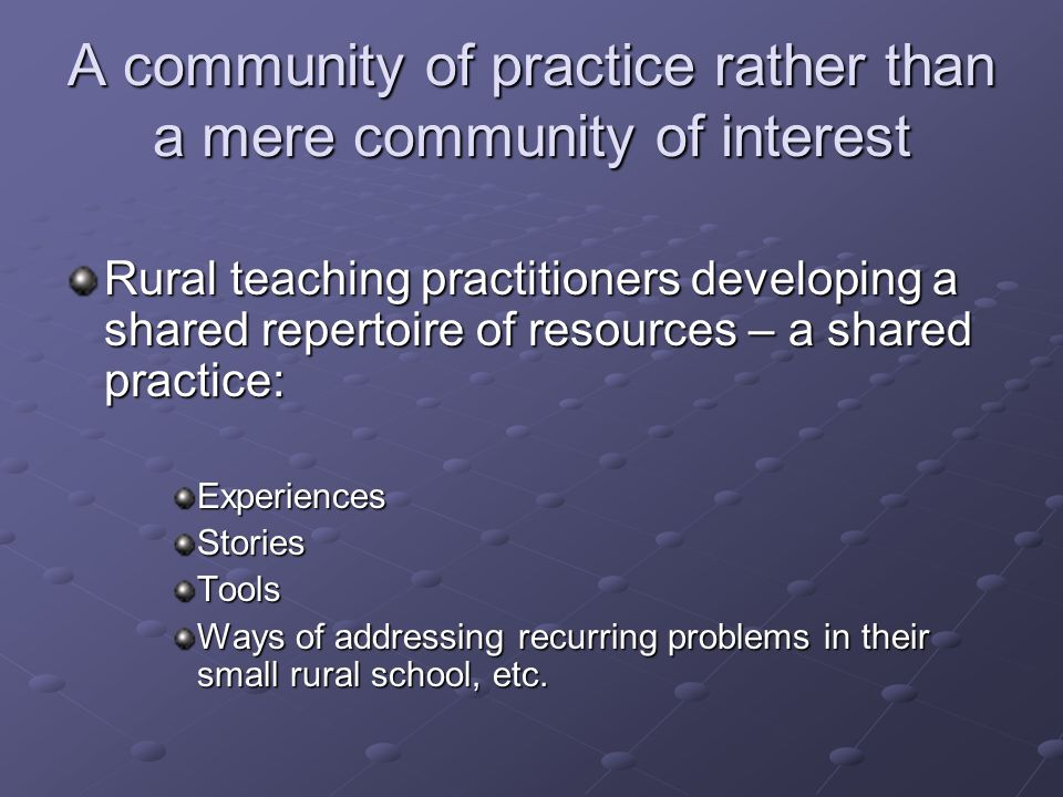 A community of practice rather than a mere community of interest