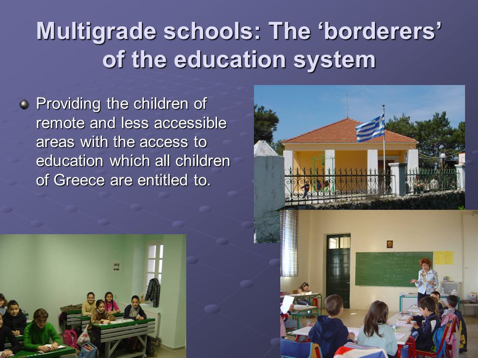 Multigrade schools: The 'borderers' of the education system
