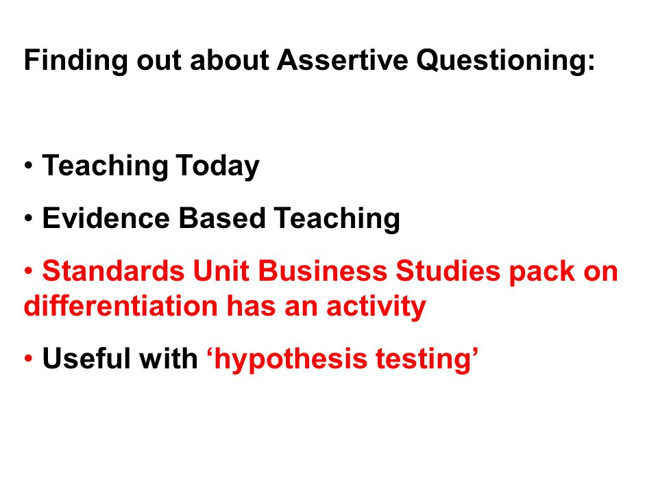Finding out about Assertive Questioning: