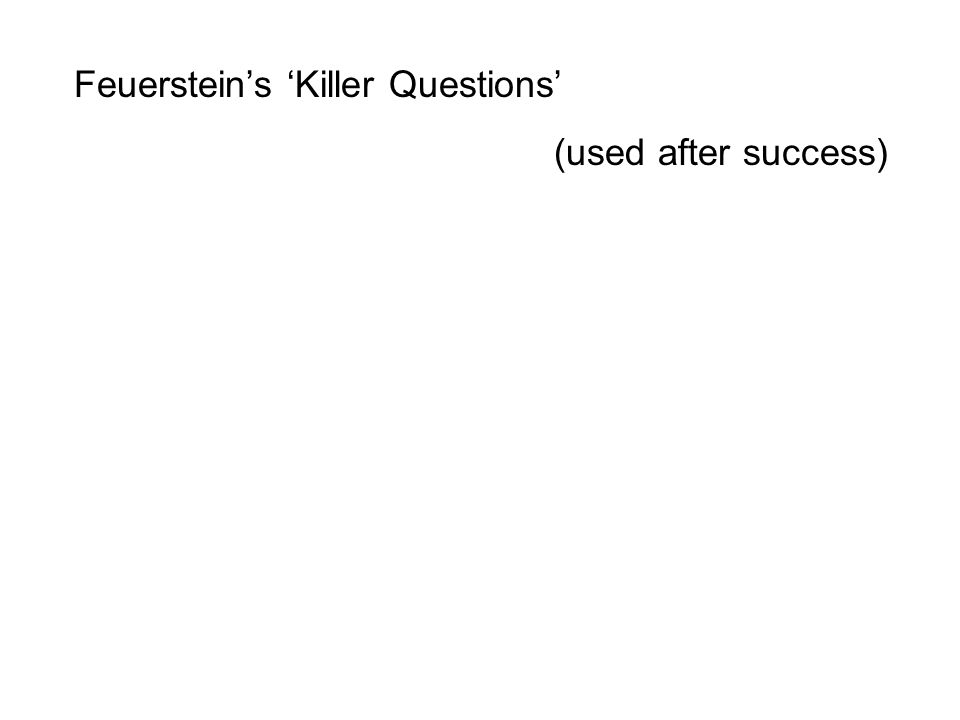 Feuerstein's 'Killer Questions'