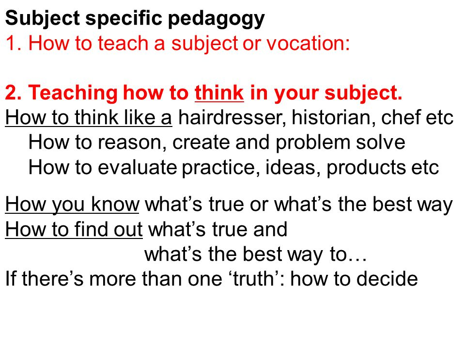 Subject specific pedagogy