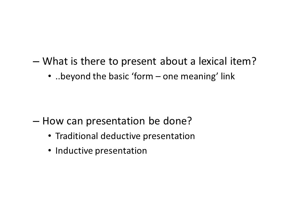 What is there to present about a lexical item