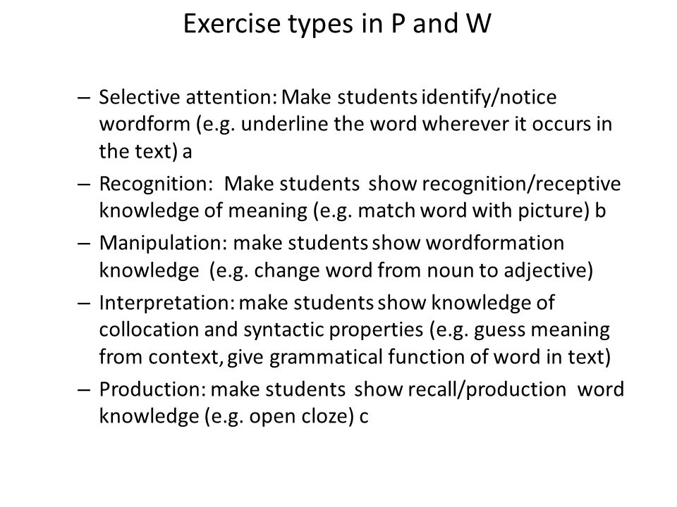 Exercise types in P and W