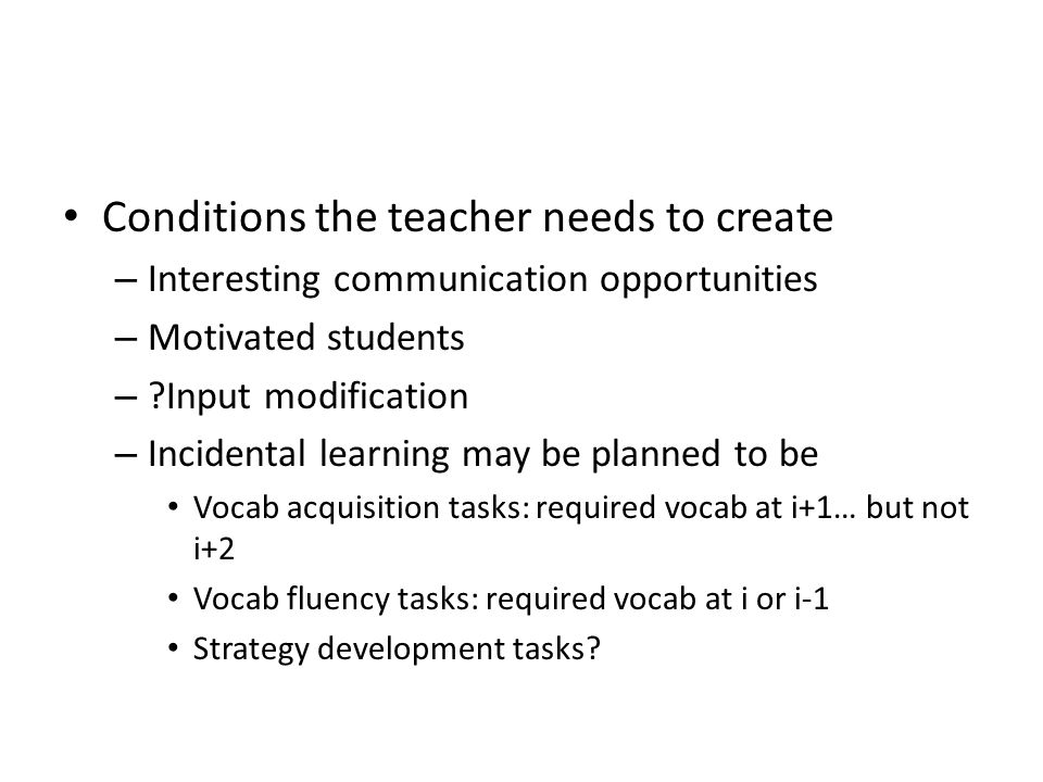 Conditions the teacher needs to create