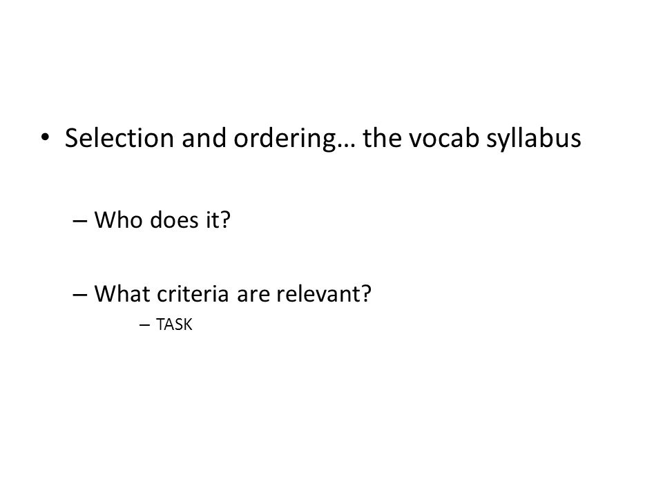 Selection and ordering… the vocab syllabus
