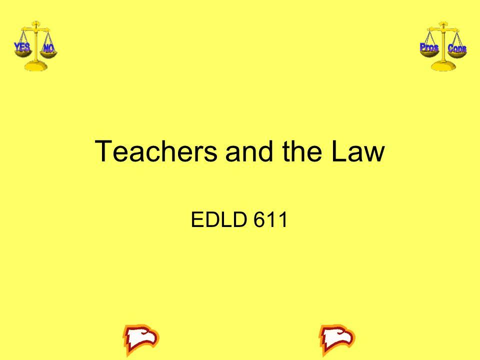 Teachers and the Law EDLD 611