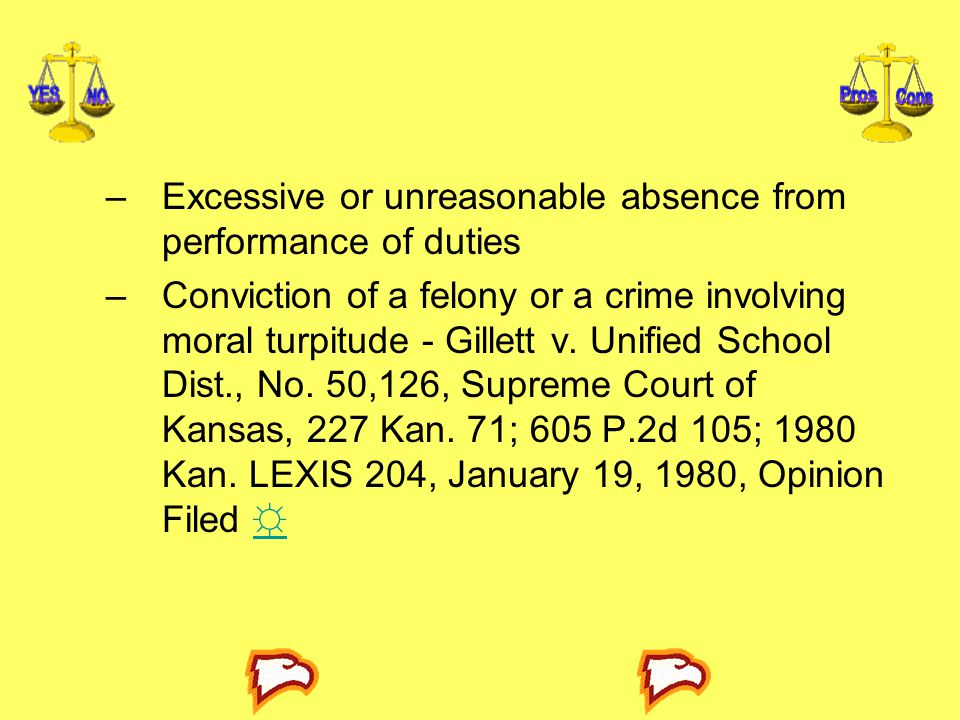 Excessive or unreasonable absence from performance of duties