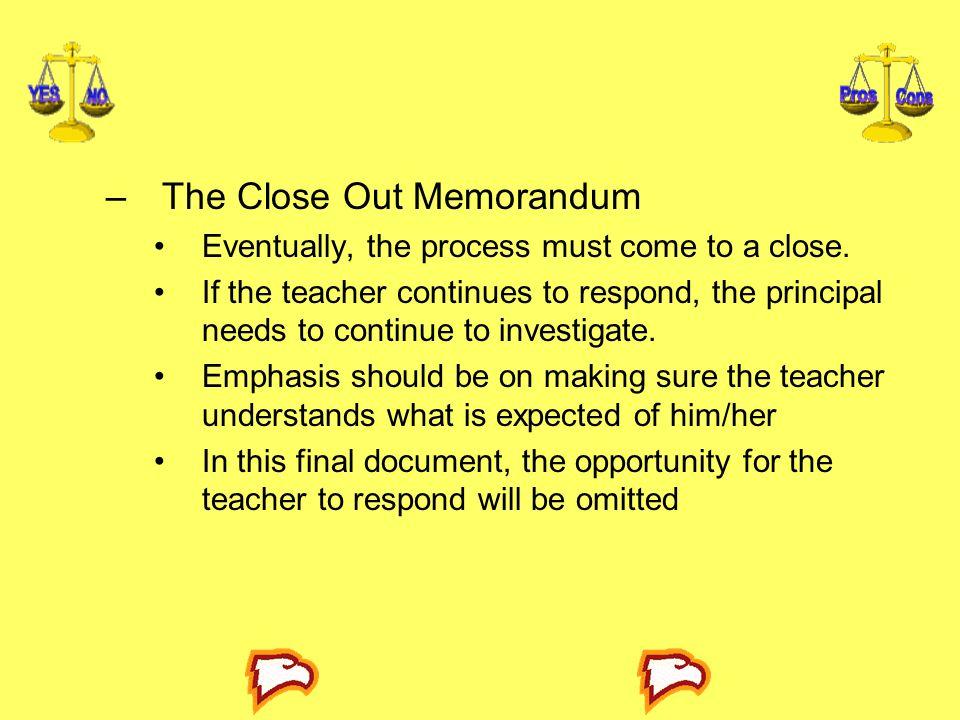 The Close Out Memorandum