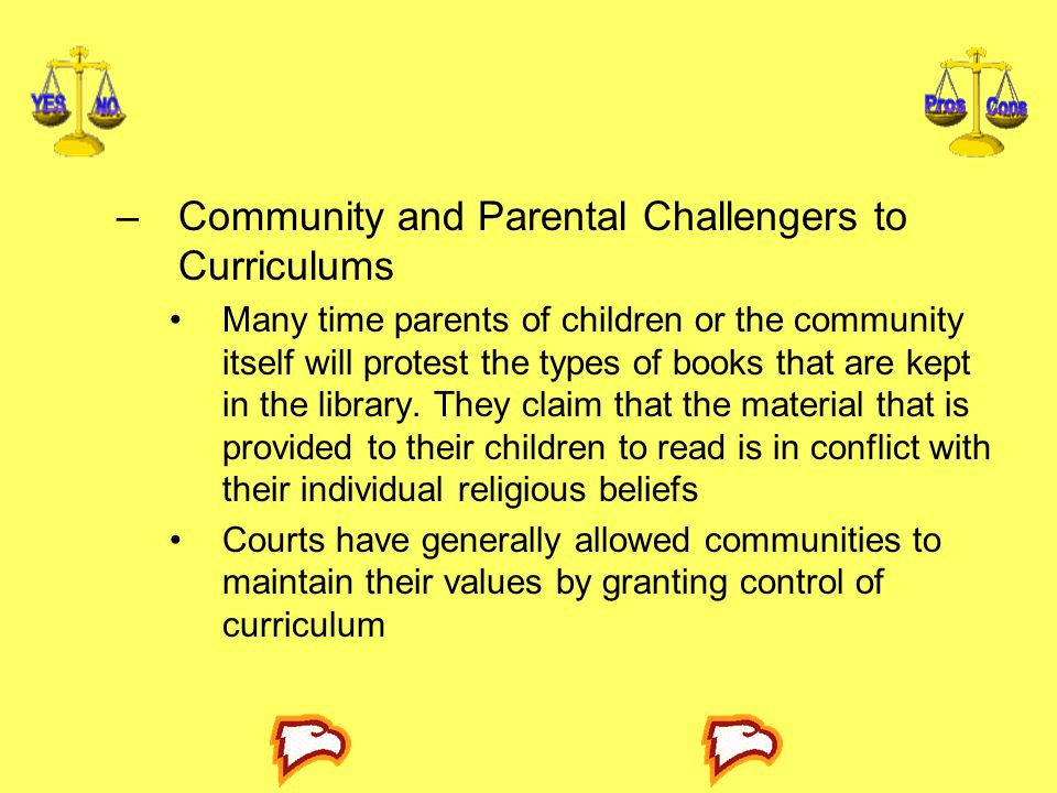 Community and Parental Challengers to Curriculums