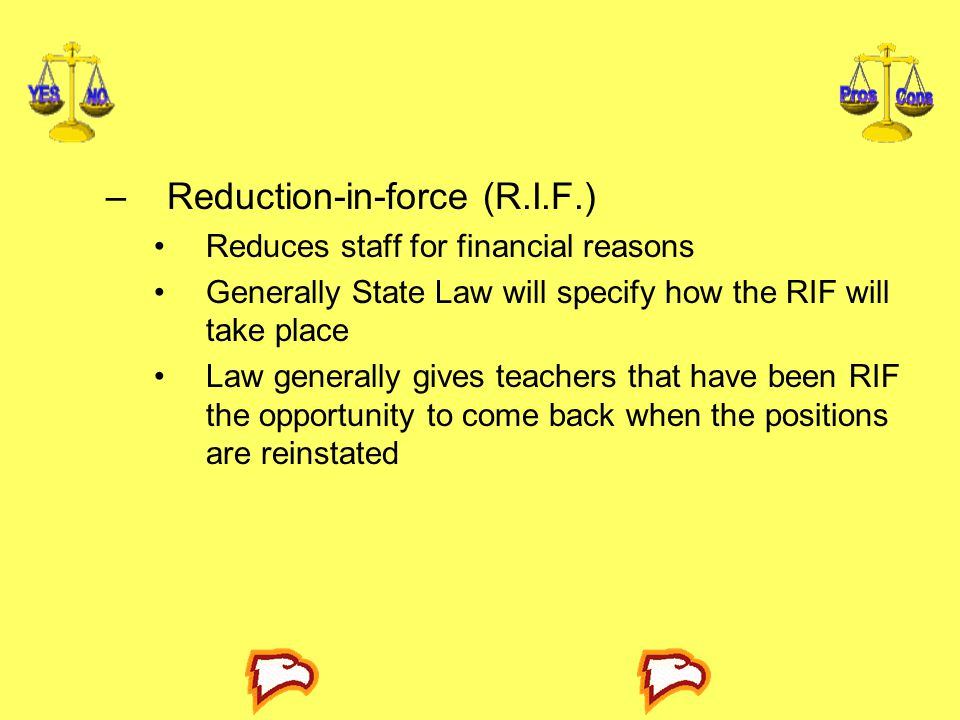 Reduction-in-force (R.I.F.)
