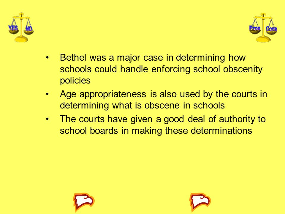 Bethel was a major case in determining how schools could handle enforcing school obscenity policies