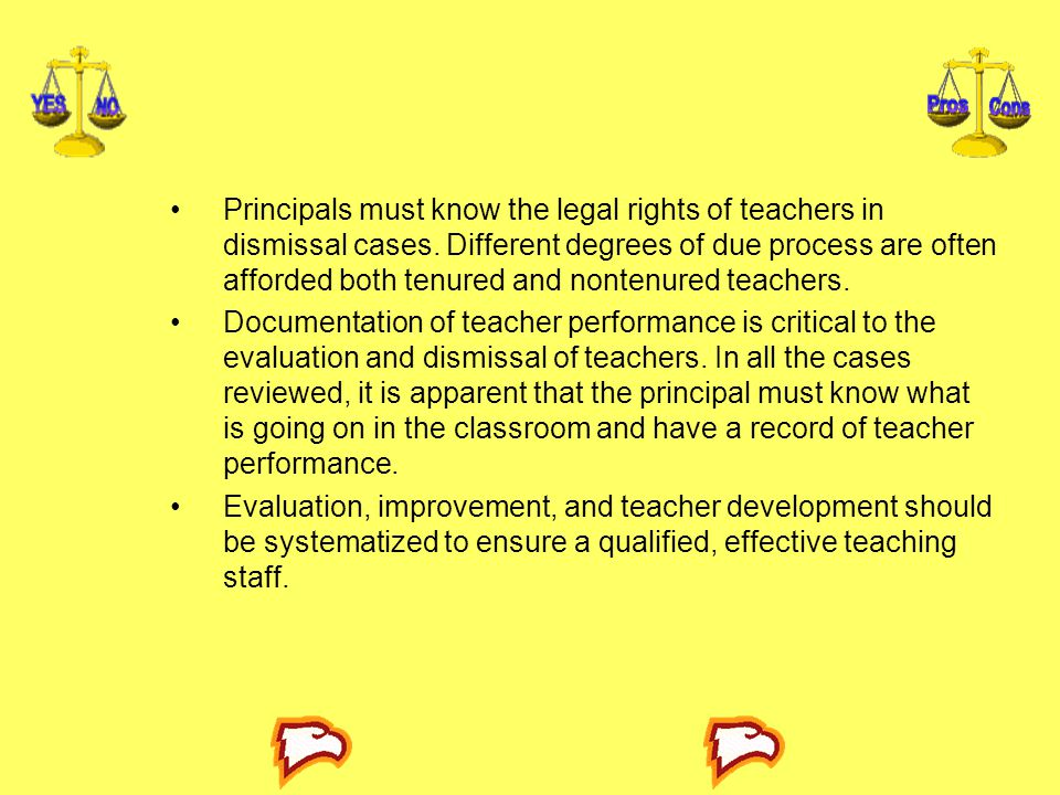 Principals must know the legal rights of teachers in dismissal cases