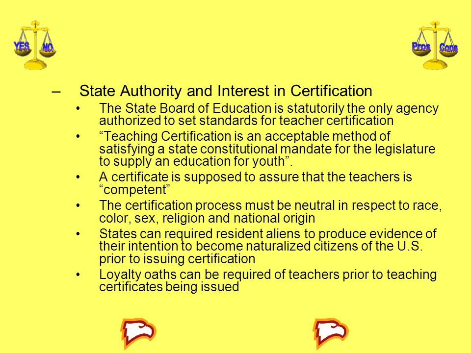 State Authority and Interest in Certification