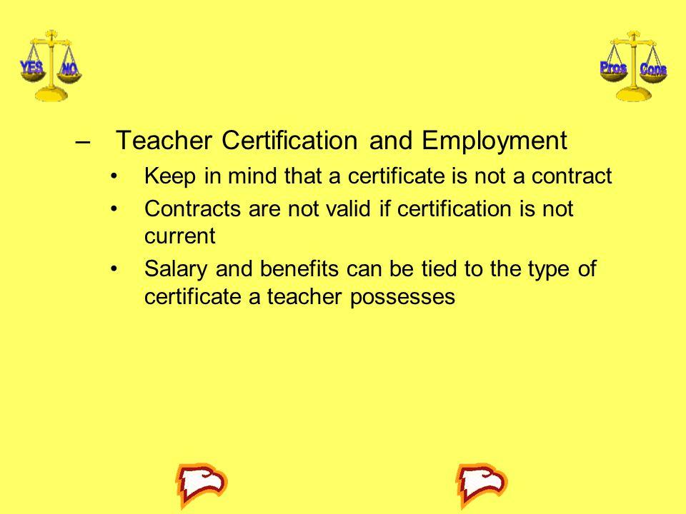 Teacher Certification and Employment