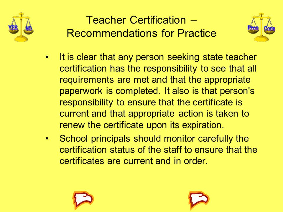 Teacher Certification – Recommendations for Practice