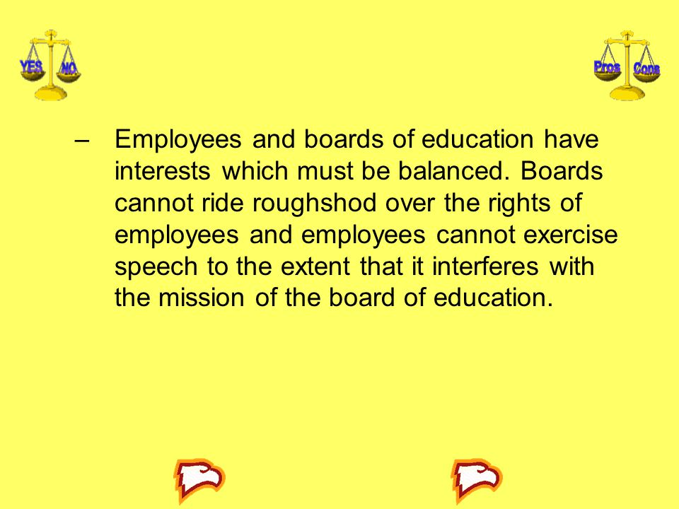 Employees and boards of education have interests which must be balanced.