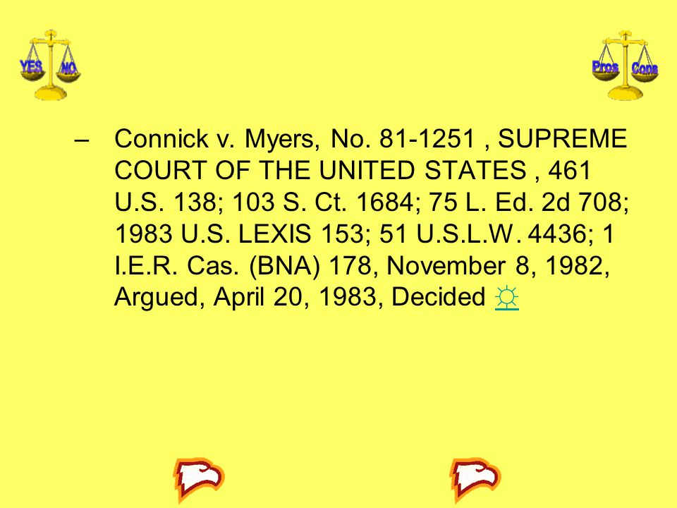 Connick v. Myers, No. 81-1251 , SUPREME COURT OF THE UNITED STATES , 461 U.S.