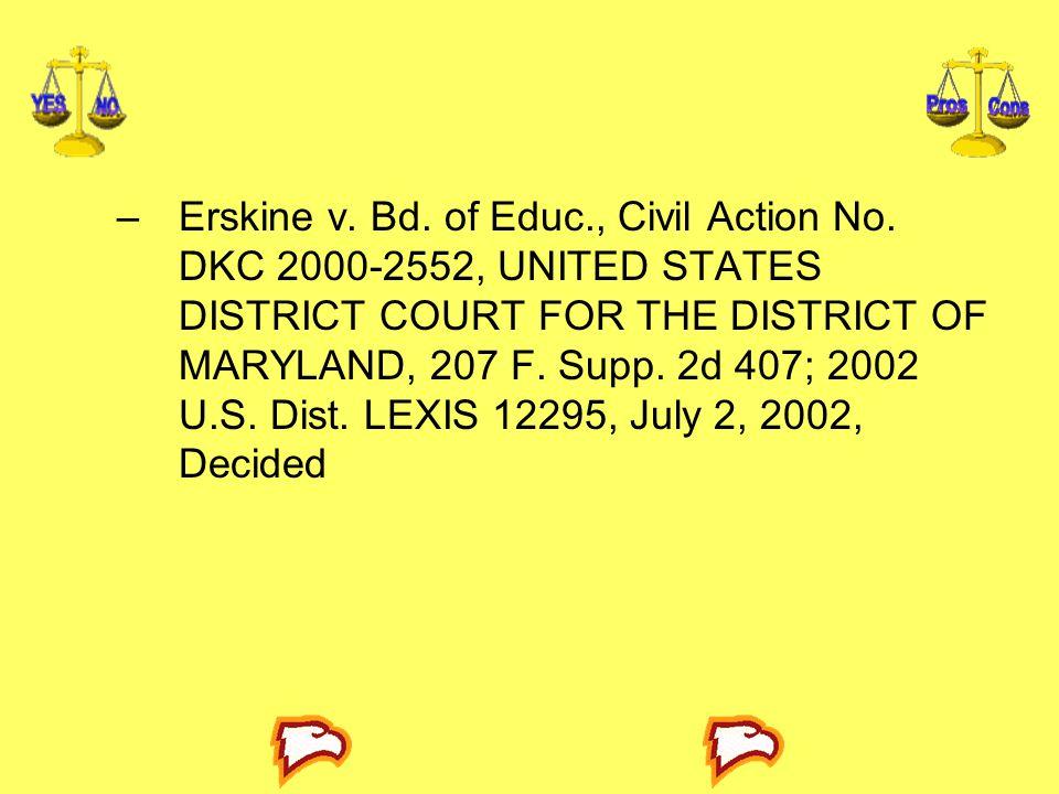 Erskine v. Bd. of Educ. , Civil Action No