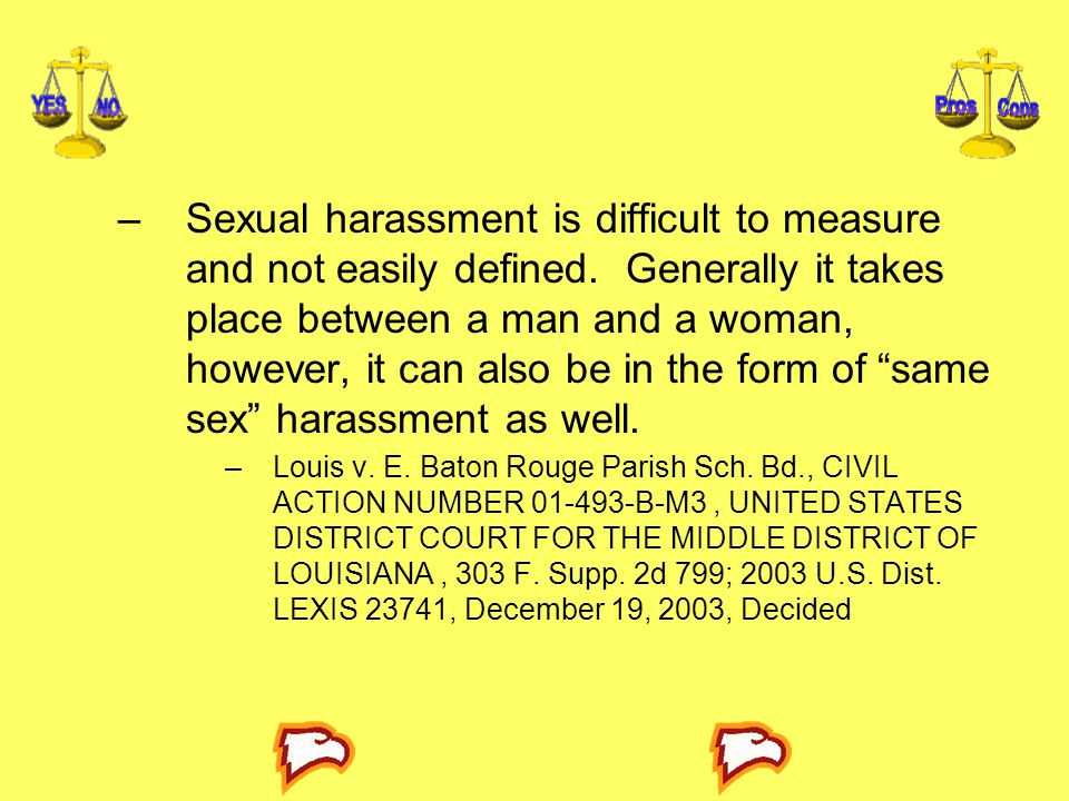 Sexual harassment is difficult to measure and not easily defined