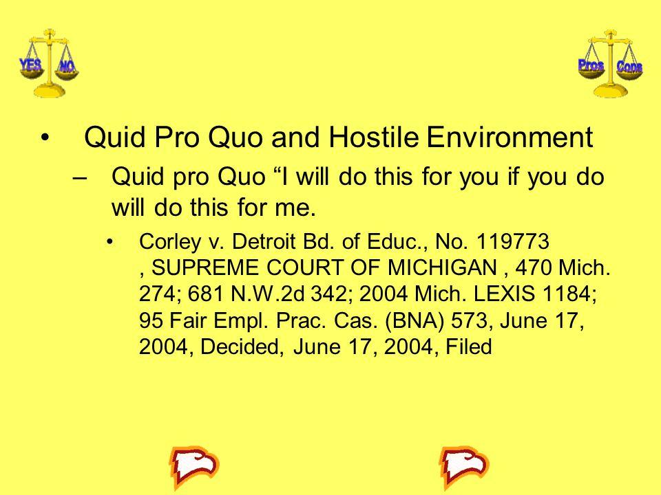 Quid Pro Quo and Hostile Environment