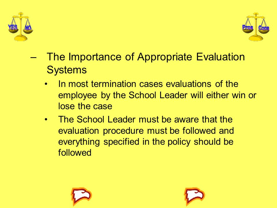 The Importance of Appropriate Evaluation Systems