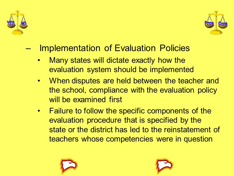 Implementation of Evaluation Policies