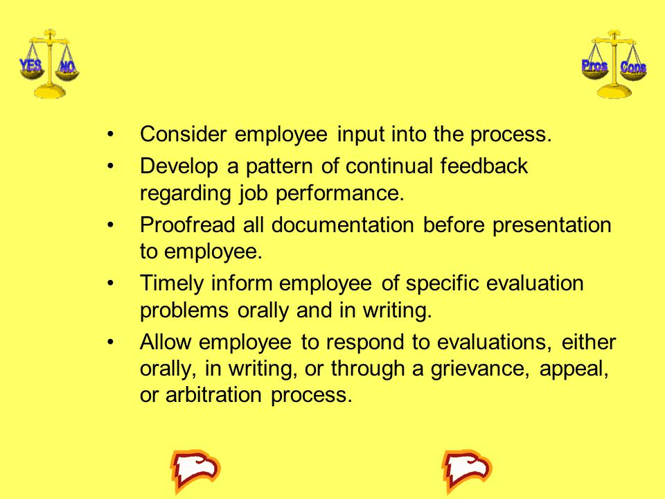 Consider employee input into the process.