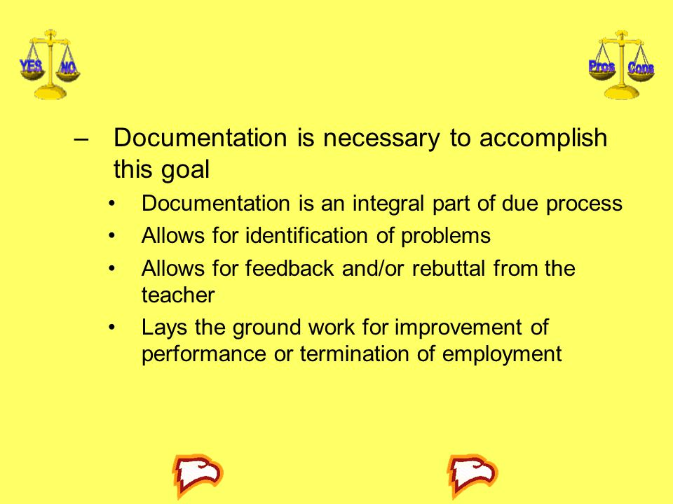Documentation is necessary to accomplish this goal