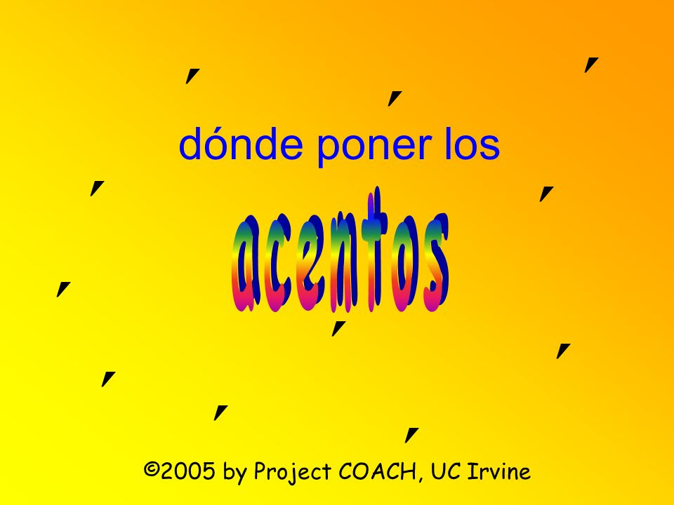 ©2005 by Project COACH, UC Irvine