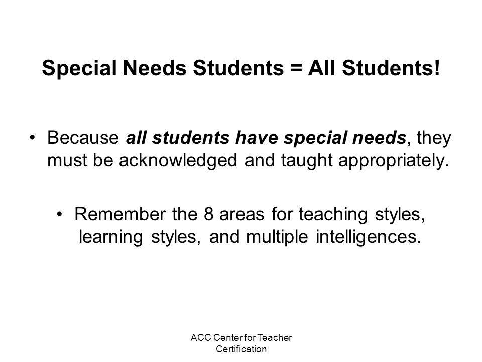 Special Needs Students = All Students!