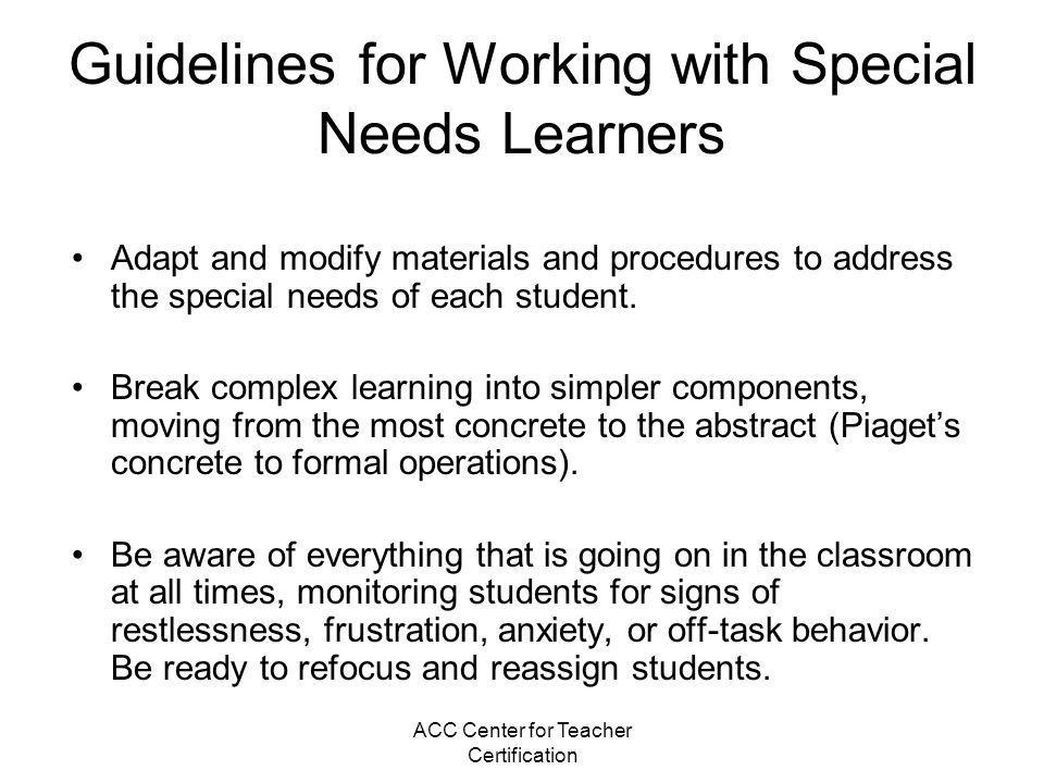 Guidelines for Working with Special Needs Learners