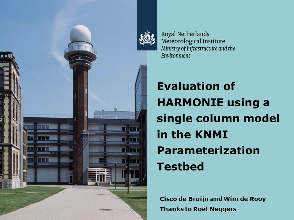 Evaluation of HARMONIE using a single column model in the KNMI